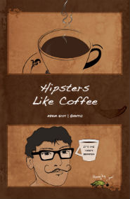 Hipsters Like Coffee